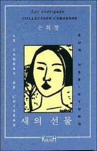 """""""Le cadeau de l'oiseau"""" par Eun Hee-Kyung"""